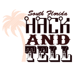 South Florida Hack and Tell